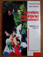 Anticariat: Maica Sofronia - Secretele bucatariei manastiresti. Retete de frupt si de post