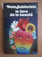 Anticariat: Mala Rubinstein - Le livre de la beaute