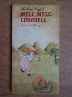 Malina Cajal - Melc, melc, codobelc