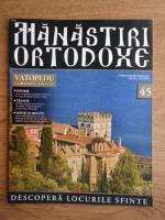 Anticariat: Manastiri Ortodoxe (nr. 45, 2010)