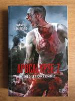 Manel Loureiro - Apocalypse Z. Les jours sombres (volumul 1)