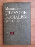 Manual de filozofie si socialism stiintific, clasa a XII-a (1969)