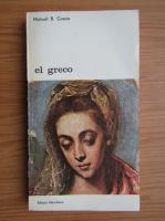 Anticariat: Manuel B. Cossio - El greco (volumul 1)