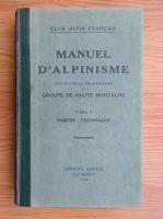 Anticariat: Manuel d'alpinisme (volumul 2, 1934)