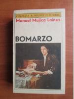 Manuel Mujica Lainez - Bomarzo