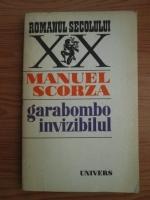 Anticariat: Manuel Scorza - Garabombo invizibilul