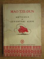 Mao Tze-Dun - Articole si cuvantari alese