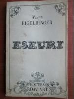 Anticariat: Marc Eigeldinger - Eseuri