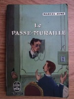 Marcel Ayme - Le passe-muraille