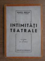 Anticariat: Marcel Bercan - Intimitati teatrale (1943)