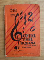 Marcel Botez - Cantece si semne muzicale (1936)