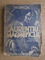 Anticariat: Marcel Brion - Laurentiu Magnificul (1943)