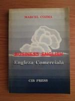 Anticariat: Marcel Cozma - Engleza comerciala