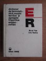 Anticariat: Marcel D. Popa - Dictionar de termotehnica, masini termice si agregate frigorifice englez-roman