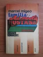 Anticariat: Marcel Migeo - Familia Rostand