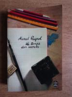 Marcel Pagnol - Le temps des secrets