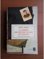 Marcel Proust - A l`ombre des jeunes filles en fleurs