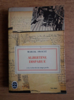 Marcel Proust - Albertine disparue