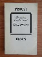 Anticariat: Marcel Proust - In cautarea timpului pierdut. Prizoniera