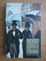 Marcel Proust - In cautarea timpului pierdut (volumul 1)