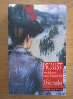 Marcel Proust - In cautarea timpului pierdut, volumul 3. Guermantes