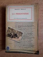 Anticariat: Marcel Proust - La prisonniere
