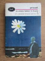 Marcel Proust - La umbra fetelor in floare (volumul 1)