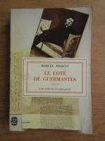Anticariat: Marcel Proust - Le cote de Guermantes (volumul 2)