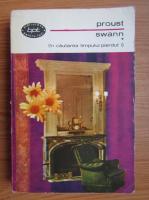 Marcel Proust - Swann (volumul 1)