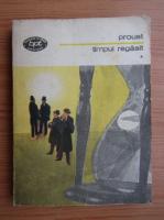 Marcel Proust - Timpul regasit (volumul 1)
