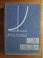 Anticariat: Marcel Rosculet - Analiza matematica