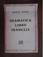 Anticariat: Marcel Saras - Gramatica limbii franceze