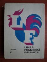 Anticariat: Marcel Saras - Limba franceza. Curs practic (volumul 3)