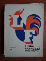 Anticariat: Marcel Saras - Limbra franceza. Curs practic (volumul 2)