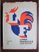 Marcel Saras, Mihai Stefanescu - Limba franceza, curs practic (volumul 2)