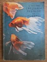 Marcel Stanciu - Cresterea pestilor de acvariu