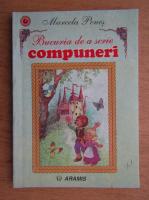 Marcela Penes - Bucuria de a scrie compuneri