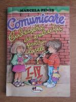 Marcela Penes - Comunicare. Culegere de exercitii pentru clasele I-IV (2007)