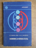 Anticariat: Marcela Pitis - Hormonii si sexualitatea