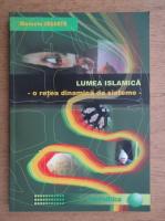 Marcela Sageata - Lumea islamica