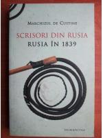 Marchizul de Custine - Scrisori din Rusia