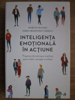 Marcia Hughes, James Bradford Terrell - Inteligenta emotionala in actiune