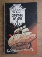 Marcu Botzan - Drumuri de apa