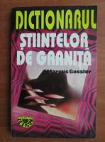 Marcus Gossler - Dictionarul stiintelor de granita