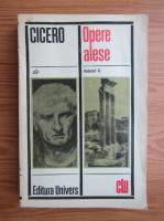 Anticariat: Marcus Tullius Cicero - Opere alese (volumul 2)