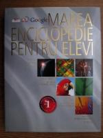 Anticariat: Marea enciclopedie pentru elevi