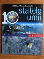 Anticariat: Marea enciclopedie - statele lumii. Volumul 4: Asia de Est, de Sud-Est si de Sud