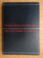 Anticariat: Marea revolutie socialista din octombrie si Romania