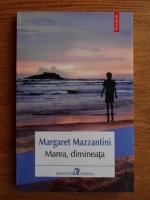 Anticariat: Margaret Mazzantini - Marea, dimineata