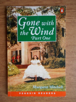 Margaret Mitchell - Gone with the Wind (partea 1)